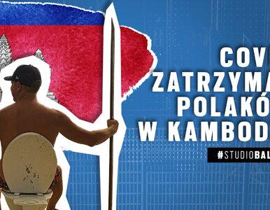 COVID-19 zatrzymał Polaków w Kambodży. Czy wrócą w czerwcu?
