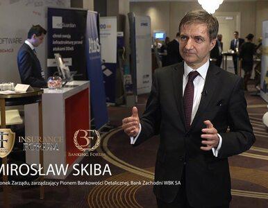Banking Forum & Insurance Forum: Mirosław Skiba