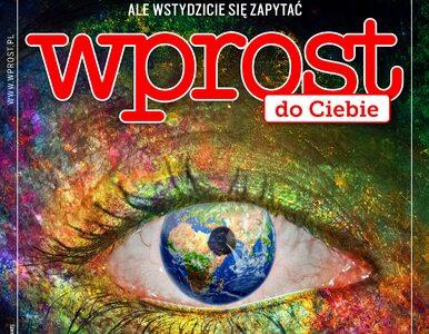 """#WprostdoCiebie. Co w najnowszym, specjalnym wydaniu tygodnika """"Wprost""""?"""