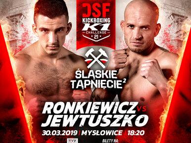 DSF Kickboxing Challenge 21: Jewtuszko vs Ronkiewicz