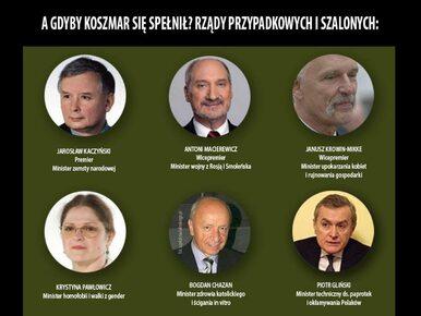 Ministrowie zemsty narodowej, wojny z Rosją, upokarzania kobiet....