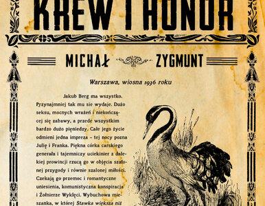 Krew i honor - Michał Zygmunt